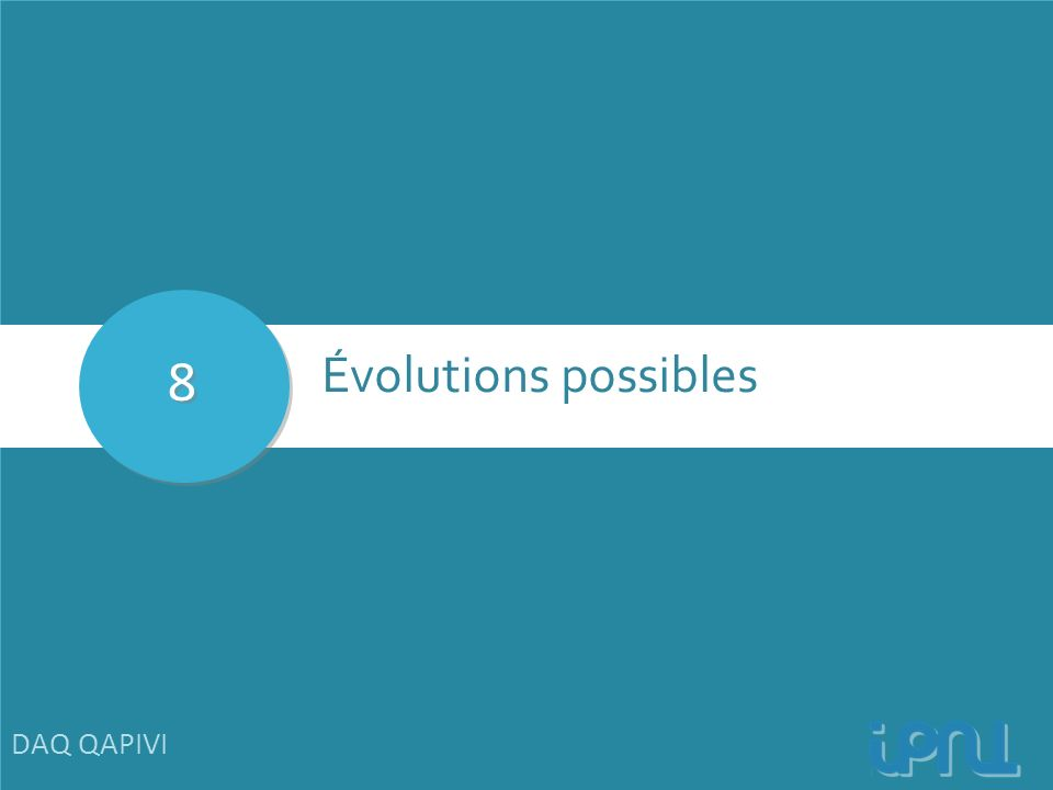 8 Évolutions possibles DAQ QAPIVI 36