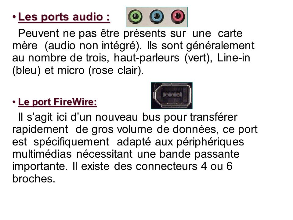 Les ports audio :