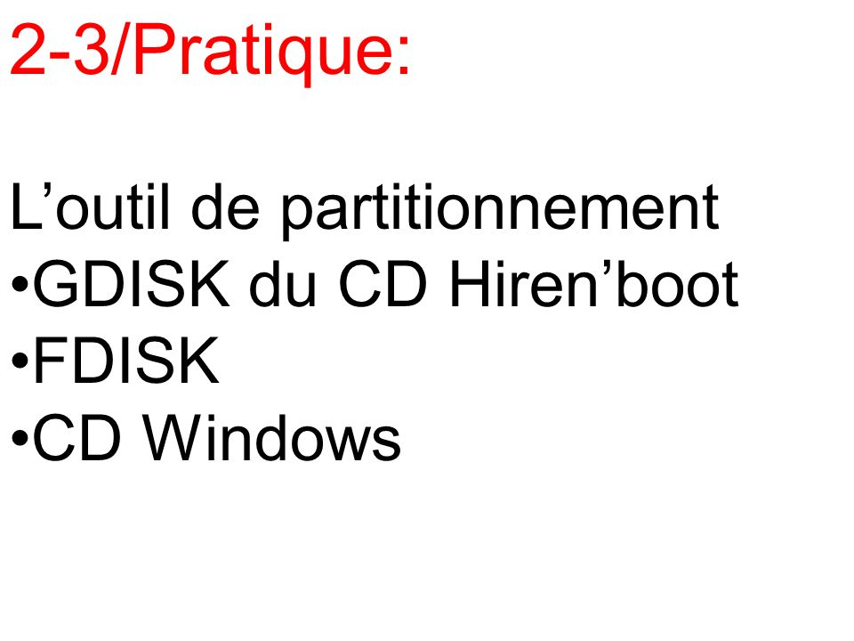 2-3/Pratique: L'outil de partitionnement GDISK du CD Hiren'boot FDISK