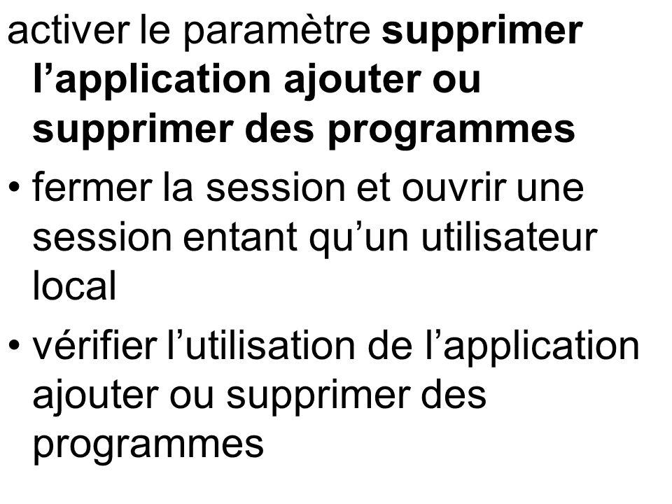 activer le paramètre supprimer l'application ajouter ou supprimer des programmes