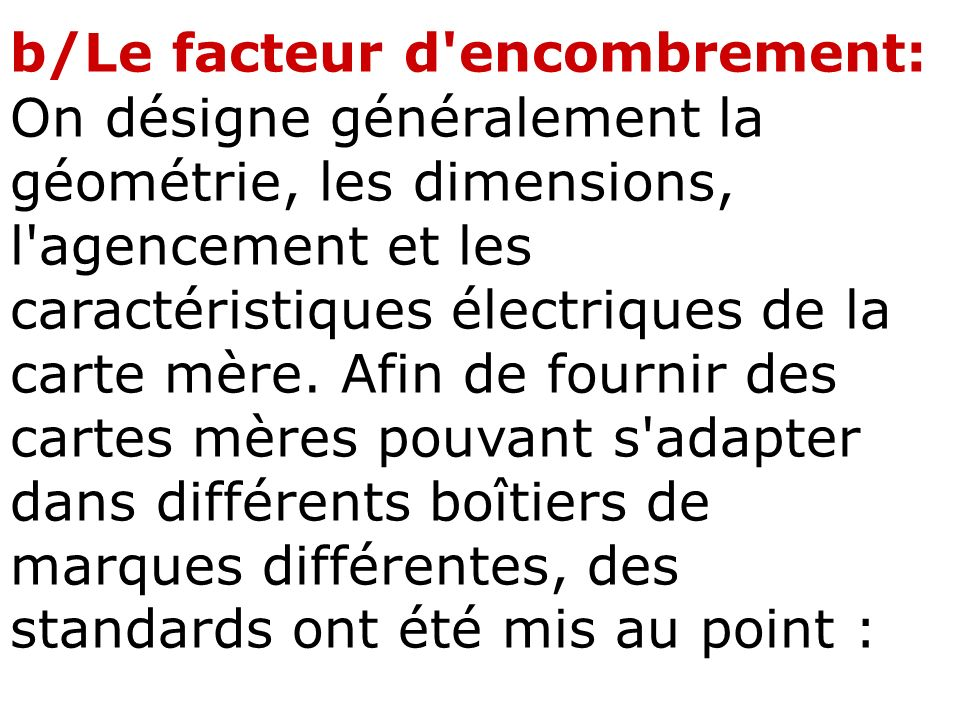 b/Le facteur d encombrement: