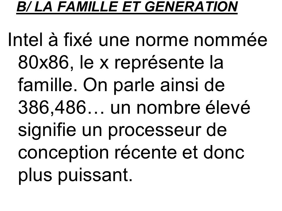 B/ LA FAMILLE ET GENERATION