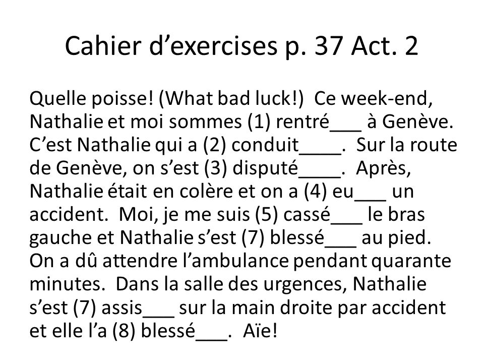Cahier d'exercises p. 37 Act. 2