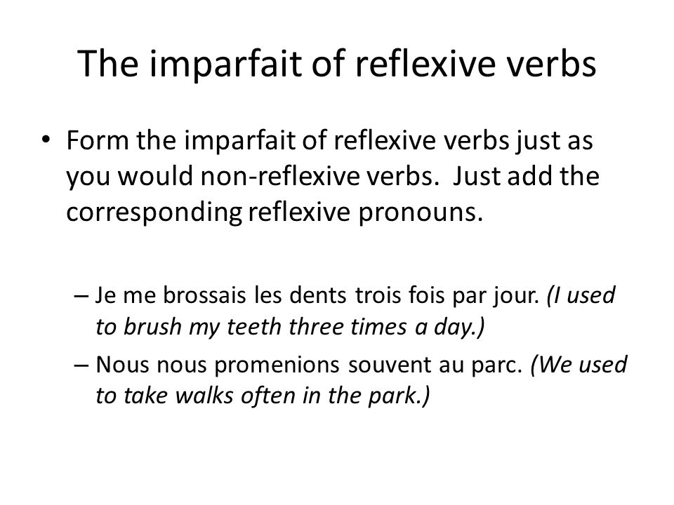 The imparfait of reflexive verbs