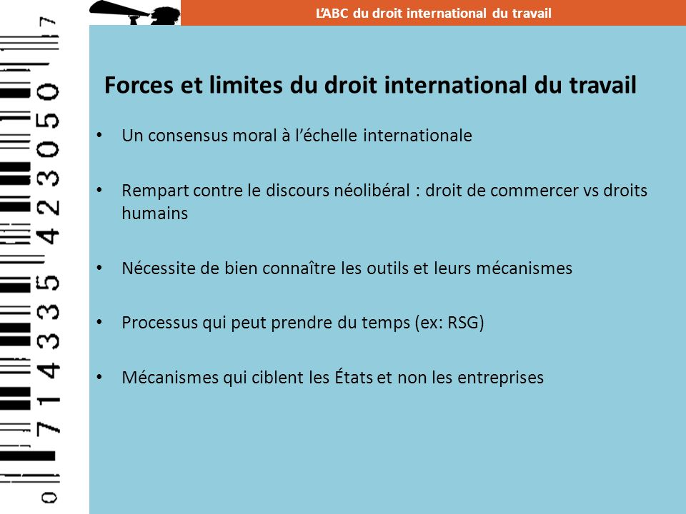 Forces et limites du droit international du travail