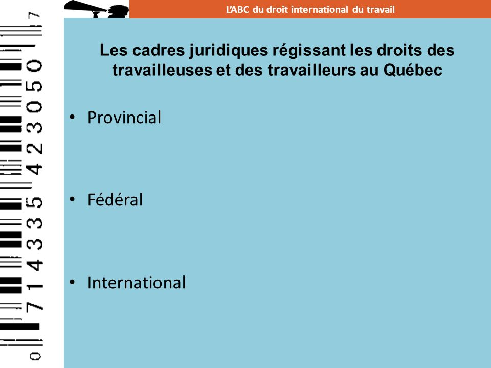 L'ABC du droit international du travail