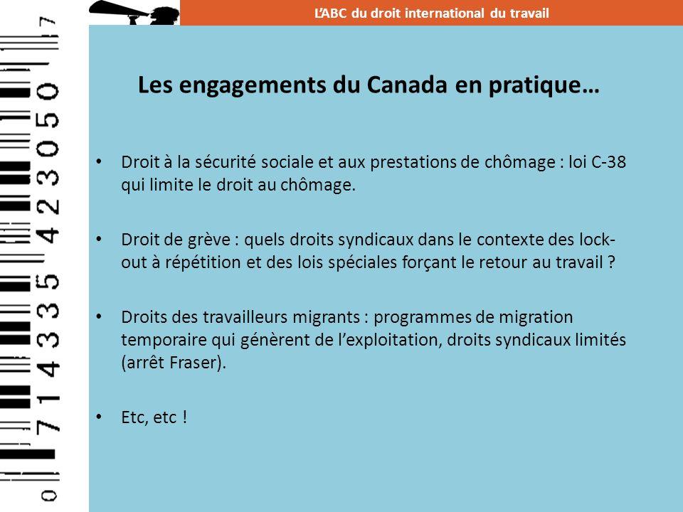 Les engagements du Canada en pratique…