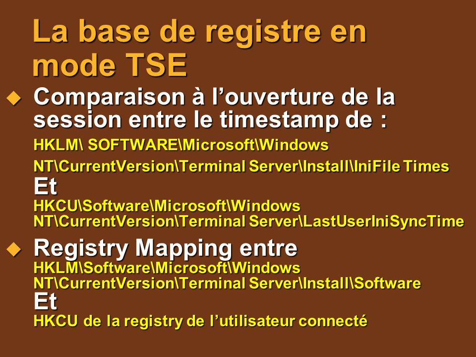 La base de registre en mode TSE