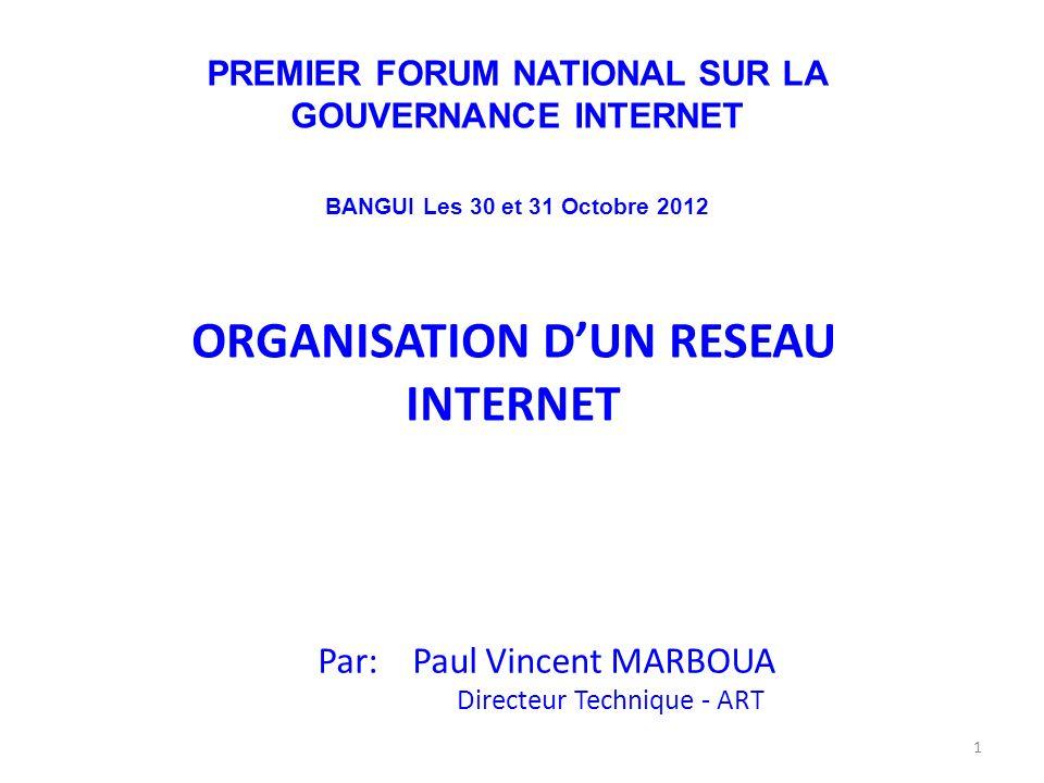 ORGANISATION D'UN RESEAU INTERNET