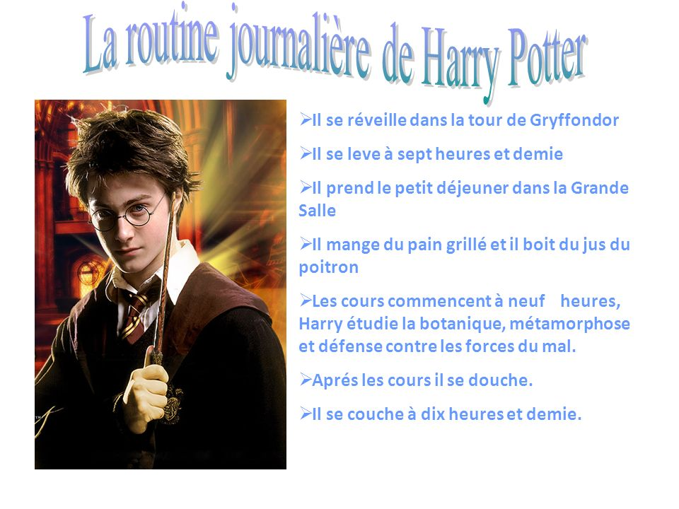 La routine journalière de Harry Potter