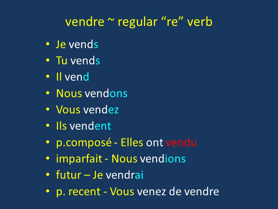 vendre ~ regular re verb