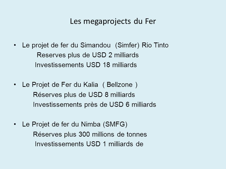 Les megaprojects du Fer