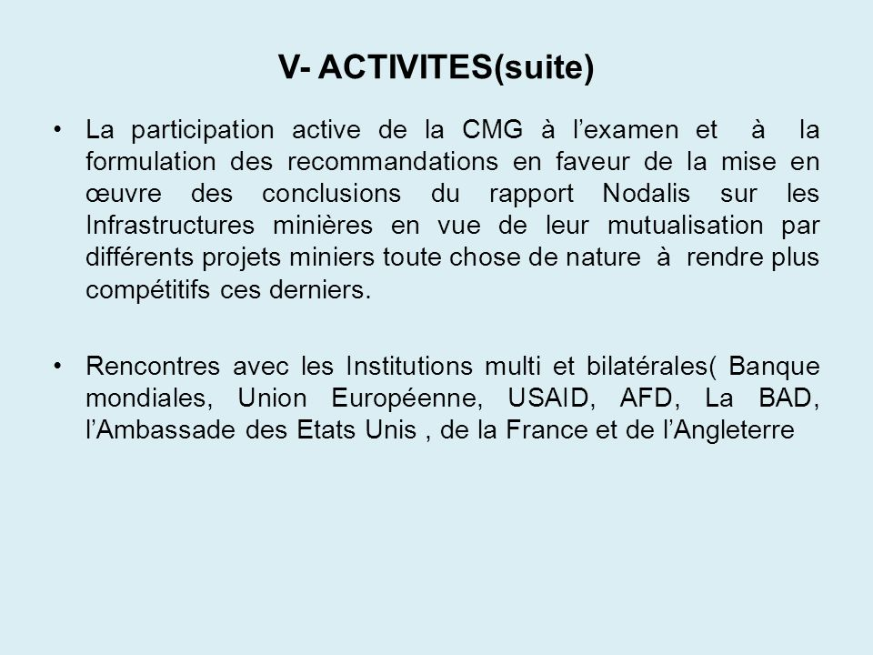 V- ACTIVITES(suite)