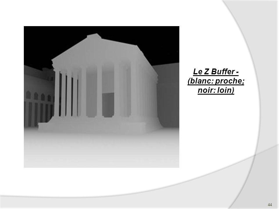 Le Z Buffer - (blanc: proche; noir: loin)