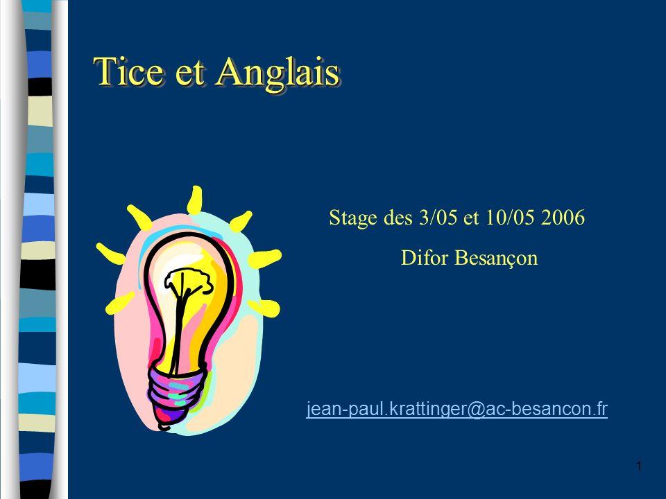 Tice et Anglais Stage des 3/05 et 10/05 2006 Difor Besançon