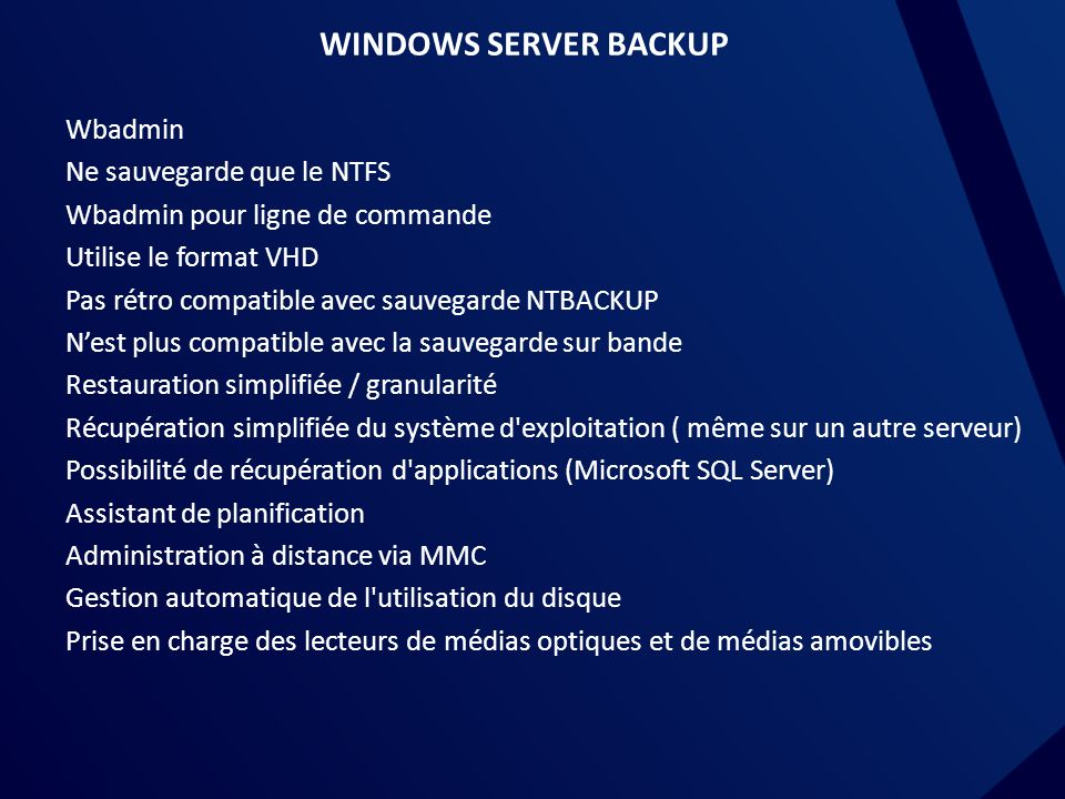 WINDOWS SERVER BACKUP Wbadmin Ne sauvegarde que le NTFS
