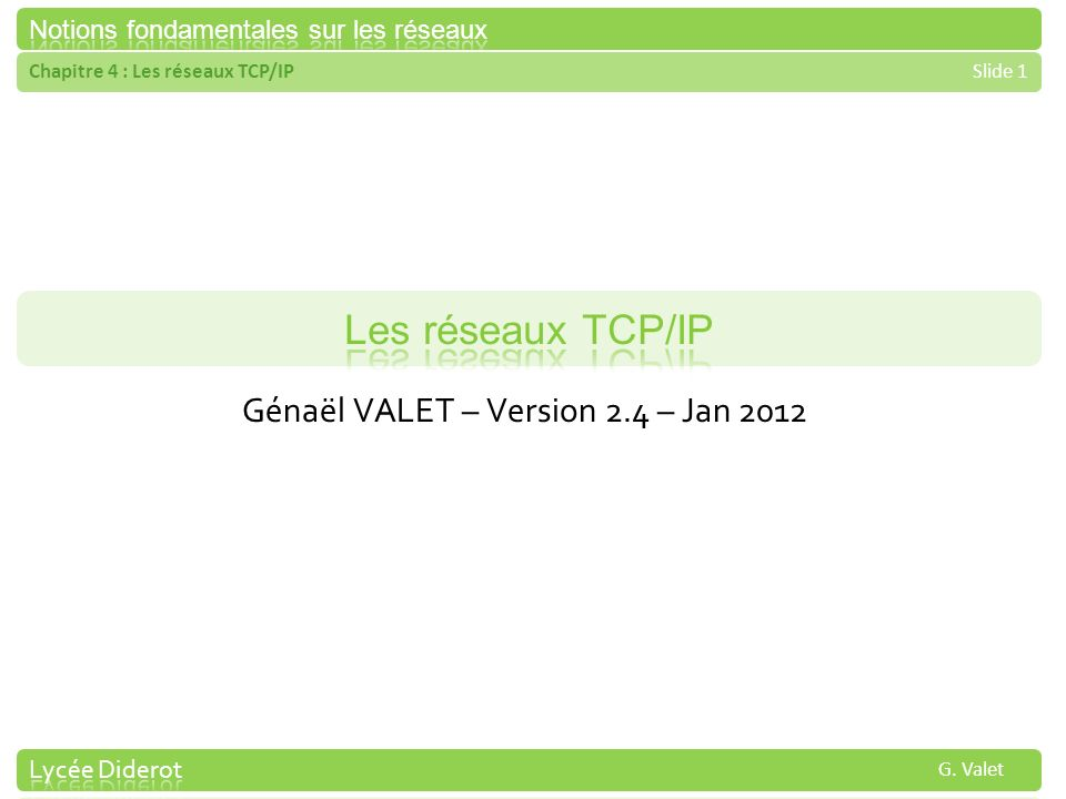 Génaël VALET – Version 2.4 – Jan 2012