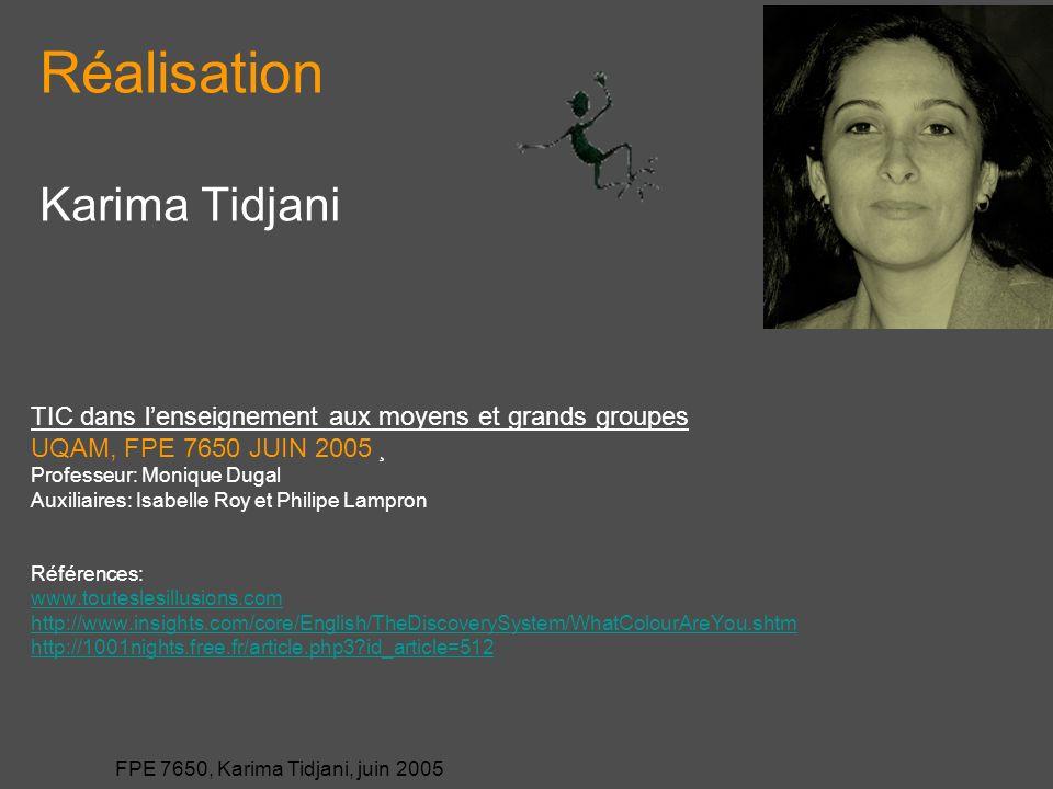 Réalisation Karima Tidjani