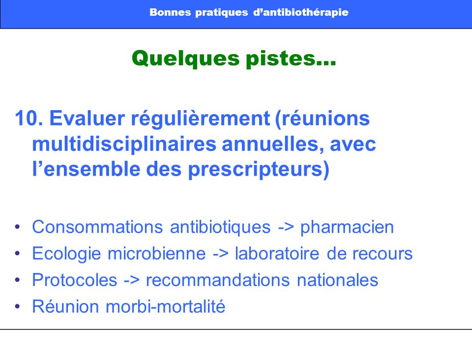 Bonnes pratiques d'antibiothérapie