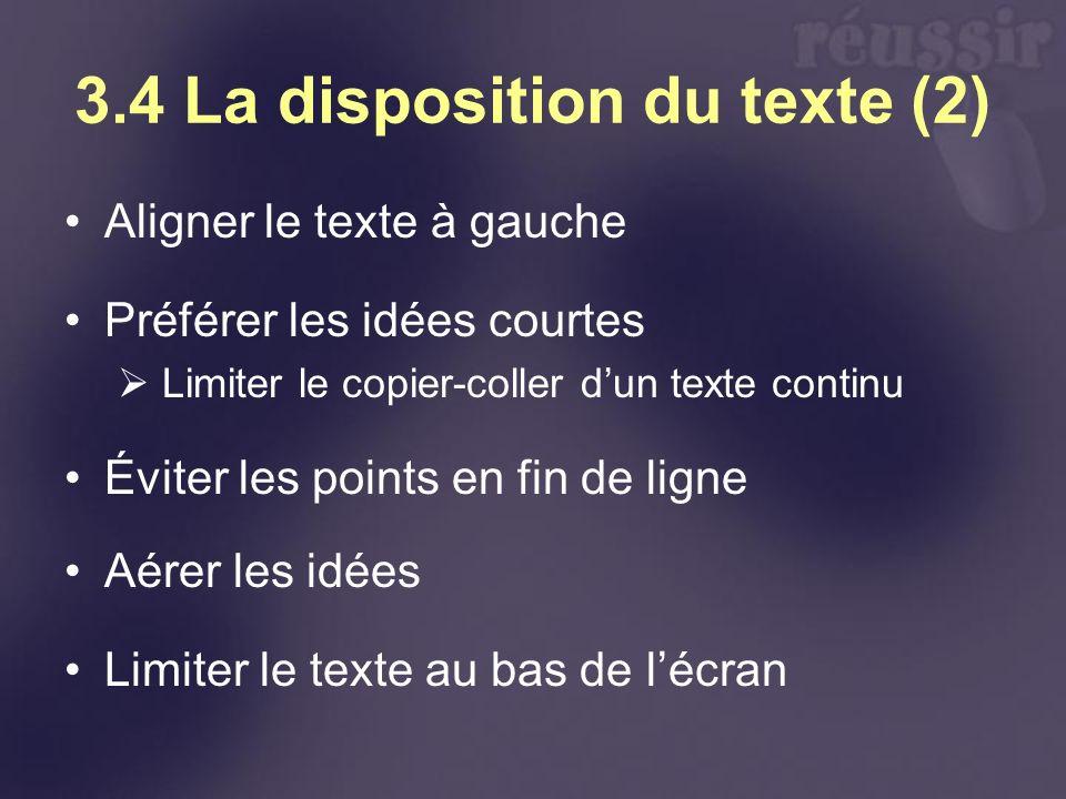 3.4 La disposition du texte (2)