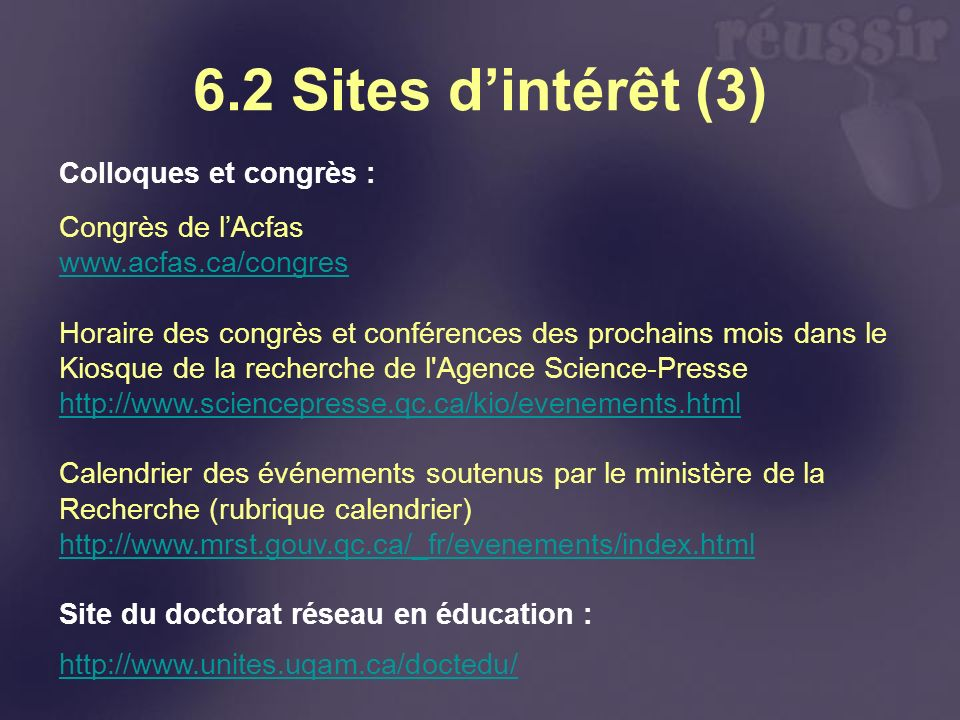 6.2 Sites d'intérêt (3) Colloques et congrès : Congrès de l'Acfas