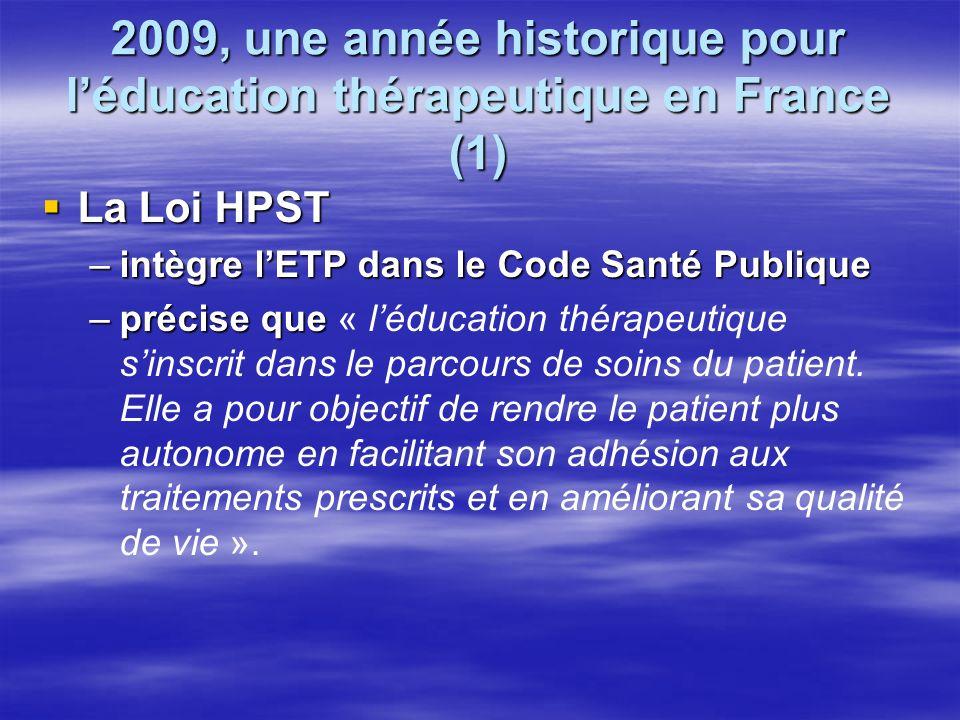2009, une année historique pour l'éducation thérapeutique en France (1)