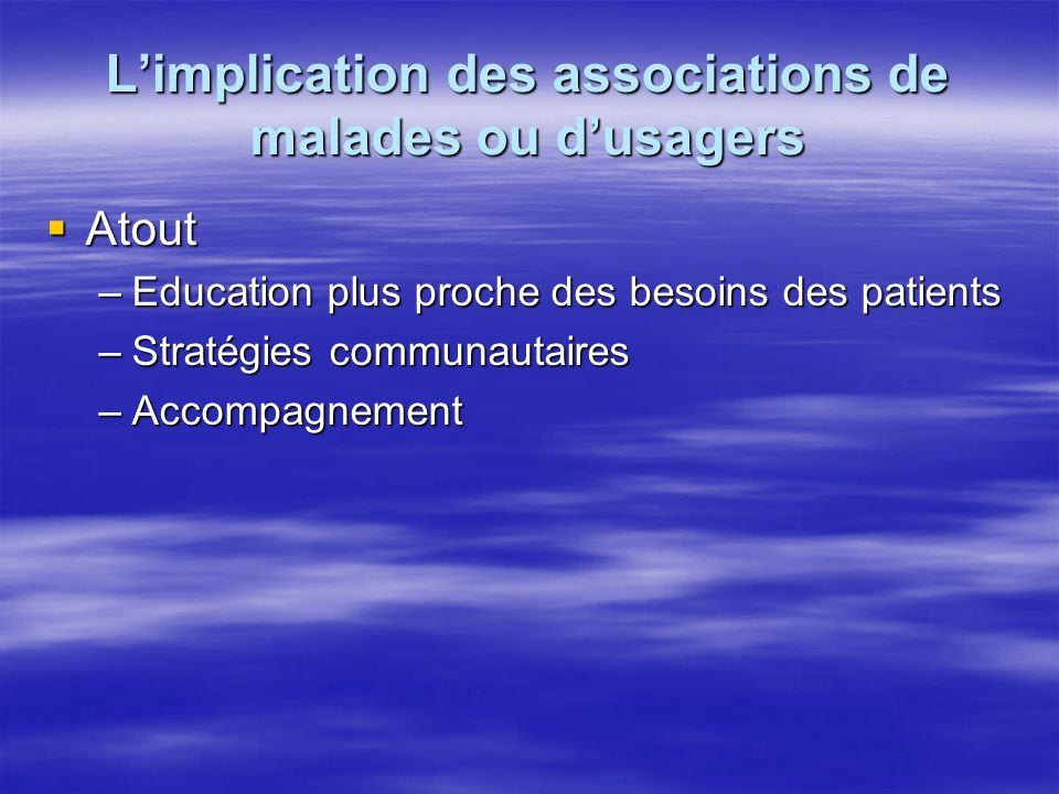 L'implication des associations de malades ou d'usagers