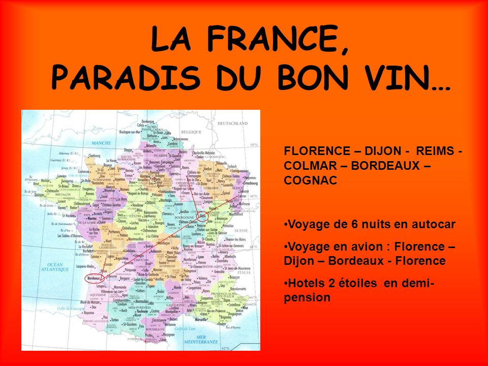 LA FRANCE, PARADIS DU BON VIN…