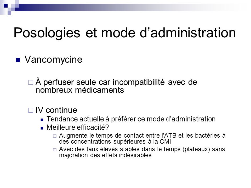 Posologies et mode d'administration