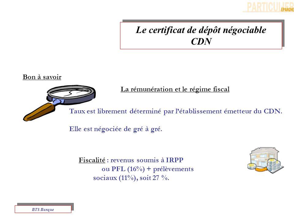 Le certificat de dépôt négociable CDN