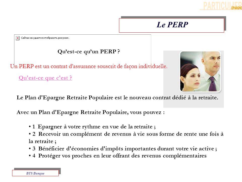 Un PERP est un contrat d'assurance souscrit de façon individuelle.