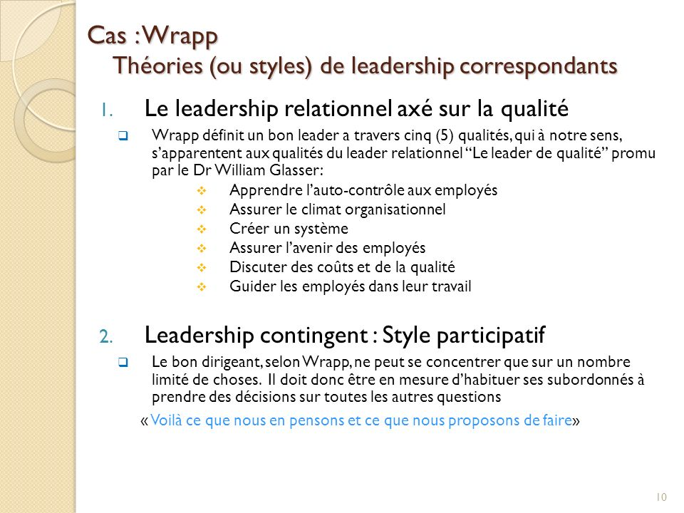 Cas : Wrapp Théories (ou styles) de leadership correspondants