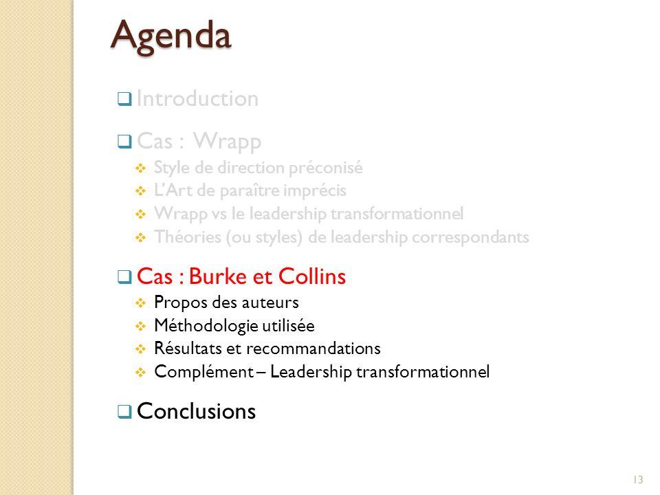Agenda Introduction Cas : Wrapp Cas : Burke et Collins Conclusions