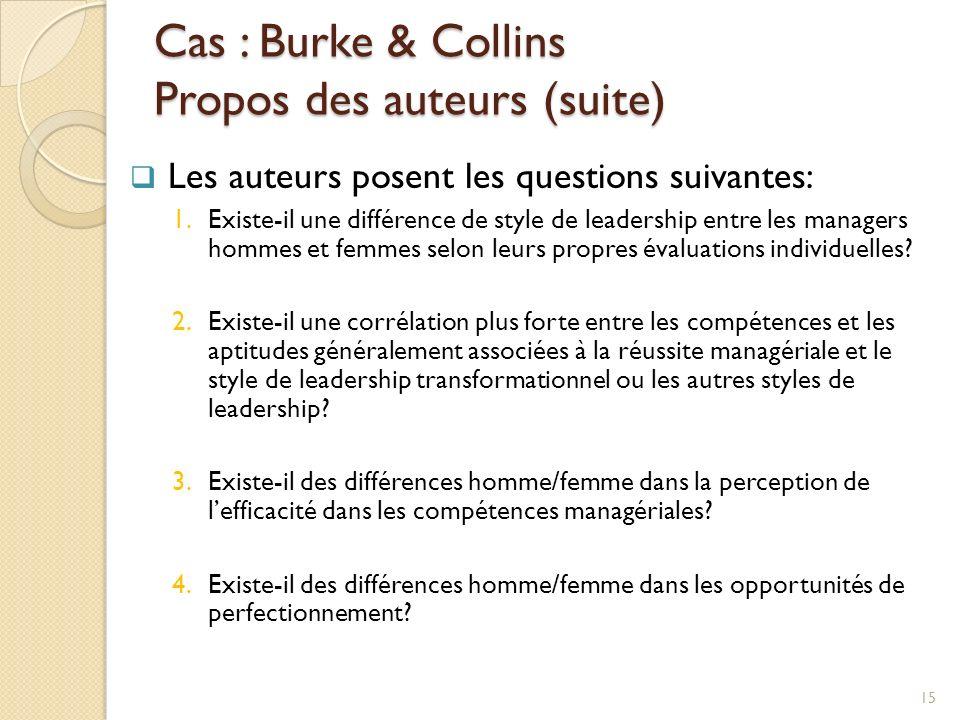 Cas : Burke & Collins Propos des auteurs (suite)