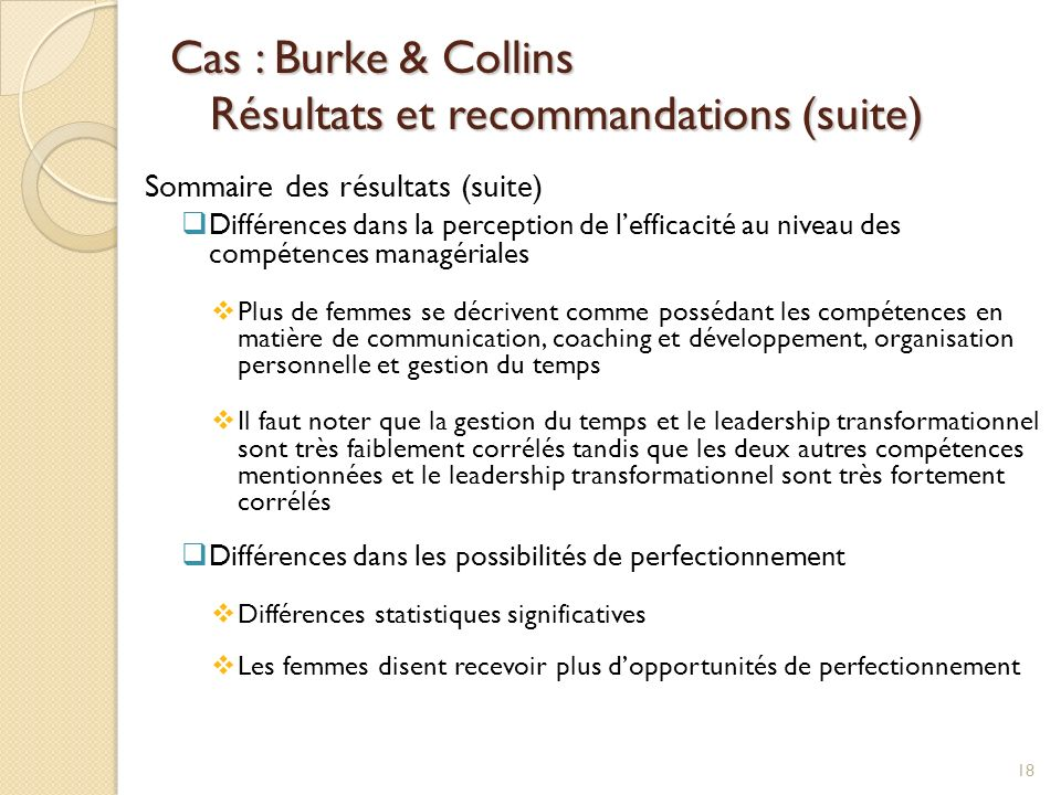 Cas : Burke & Collins Résultats et recommandations (suite)