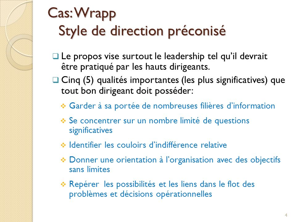 Cas: Wrapp Style de direction préconisé