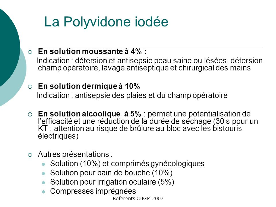 La Polyvidone iodée En solution moussante à 4% :