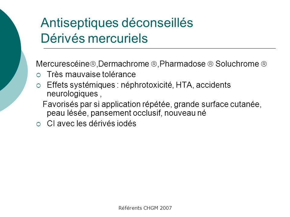 Antiseptiques déconseillés Dérivés mercuriels