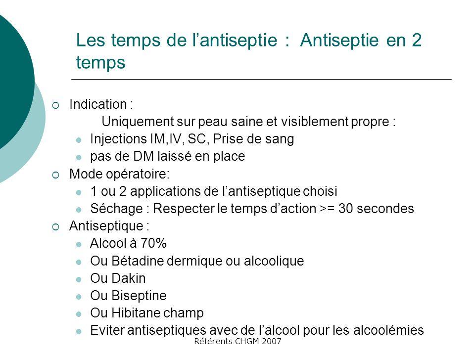 Les temps de l'antiseptie : Antiseptie en 2 temps