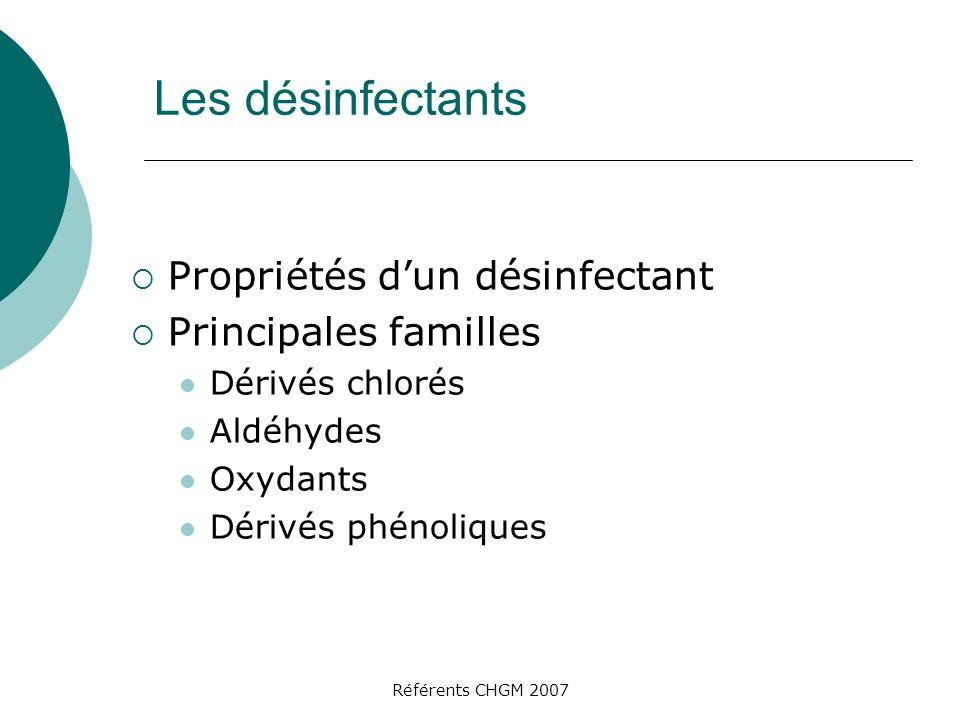 Les désinfectants Propriétés d'un désinfectant Principales familles