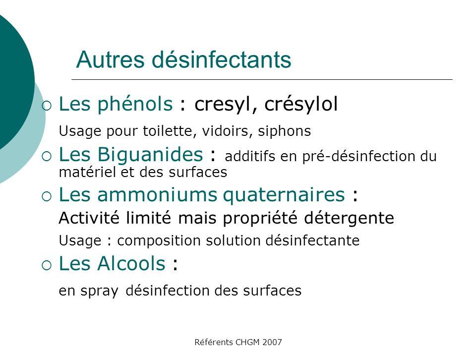 Autres désinfectants Les phénols : cresyl, crésylol