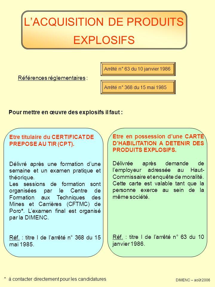 L'ACQUISITION DE PRODUITS EXPLOSIFS