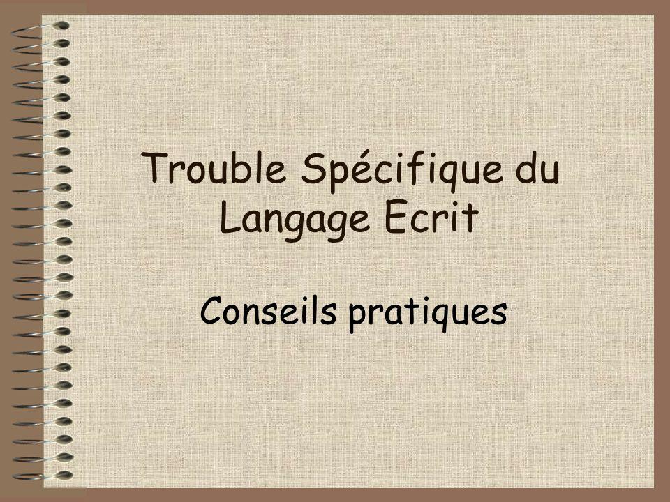 Trouble Spécifique du Langage Ecrit