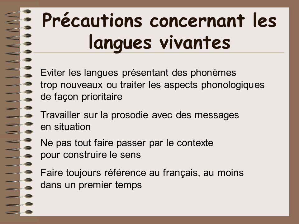 Précautions concernant les langues vivantes