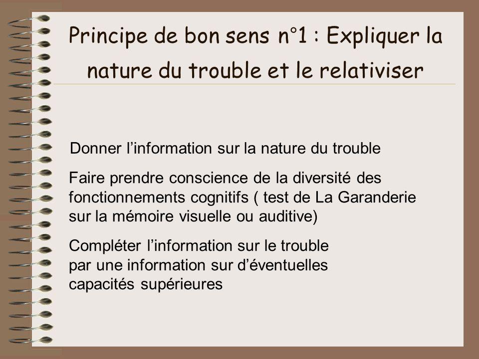 Principe de bon sens n°1 : Expliquer la nature du trouble et le relativiser