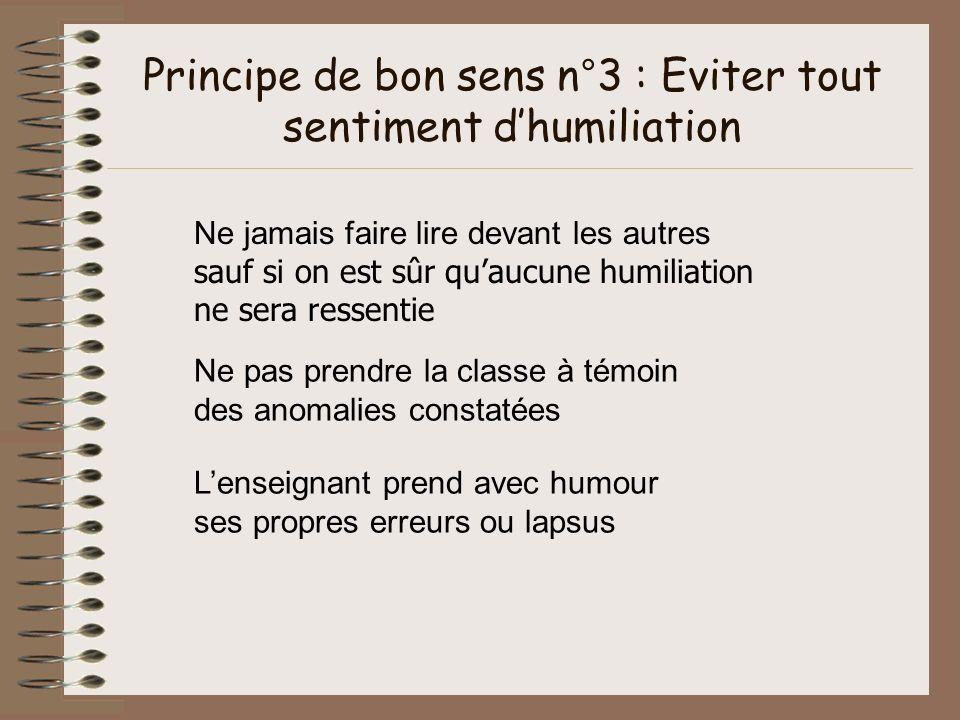 Principe de bon sens n°3 : Eviter tout sentiment d'humiliation