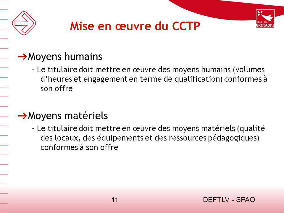 Mise en œuvre du CCTP Moyens humains Moyens matériels