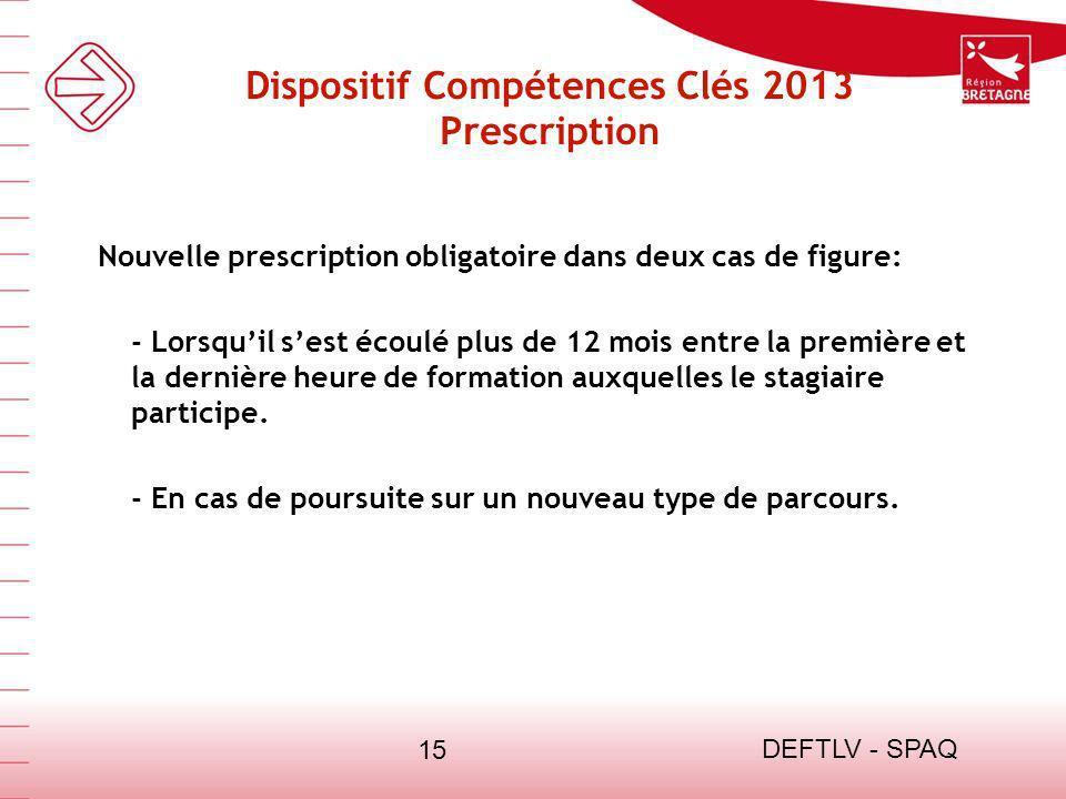 Dispositif Compétences Clés 2013 Prescription