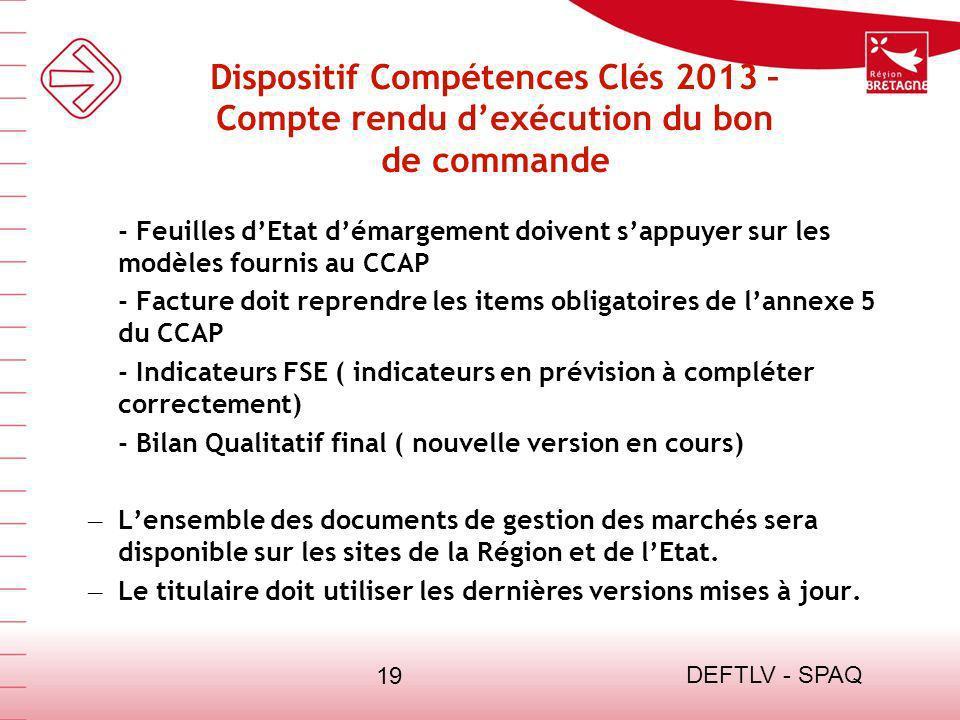 13/03/13 Dispositif Compétences Clés 2013 – Compte rendu d'exécution du bon de commande.