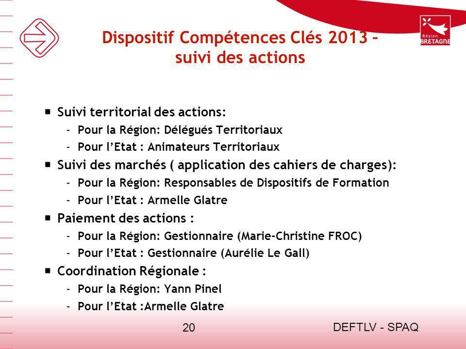 Dispositif Compétences Clés 2013 – suivi des actions